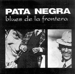 pata_negra_-_blues_de_la_frontera.jpg